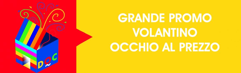 GRANDE PROMOZIONE VOLANTINO OCCHIO AL PREZZO - Doc Trade Srl